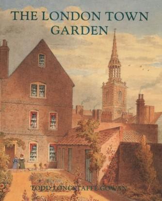 The London Town Gardener - Todd Longstaffe-Gowan